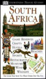 Eyewitness Travel Guide to South Africa (revised) - Michael Brett, Kate  Poole
