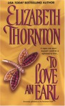 To Love An Earl - Elizabeth Thornton