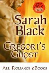 Gregori's Ghost - Sarah Black