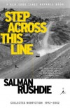 Step Across This Line: Collected Nonfiction 1992-2002 - Salman Rushdie