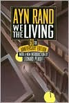 We the Living - Ayn Rand, Leonard Peikoff