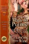 Dancing On the Wind: Fallen Angels #2 - Mary Jo Putney