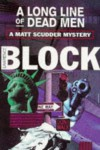 A Long Line Of Dead Men (A Matt Scudder Mystery) - Lawrence Block