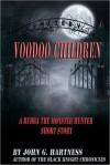 Voodoo Children - A Bubba the Monster Hunter Short Story - John G. Hartness