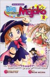 The Big Adventures of Majoko, Volume 2 - Tomomi Mizuna