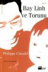 Bay Linh ve Torunu - Philippe Claudel, Yaşar İlksavaş