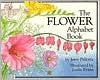 The Flower Alphabet Book - Jerry Pallotta, Leslie Evans