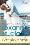 Barefoot in White (Barefoot Bay Brides) (Volume 1) - Roxanne St. Claire