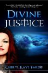 Divine Justice - Cheryl Kaye Tardif