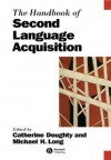 The Handbook of Second Language Acquisition - Catherine Doughty