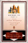 Henry VI, Part 2 (Shakespeare, Pelican) - Stephen Orgel, A.R. Braunmuller, William Montgomery, William Shakespeare