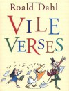 Vile Verses - Roald Dahl