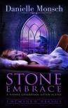 Stone Embrace (A Stone Guardian After-Scene) - Danielle Monsch