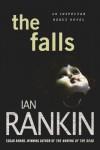 The Falls: An Inspector Rebus Novel - Ian Rankin