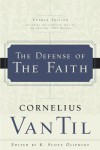 The Defense of the Faith - Cornelius Van Til