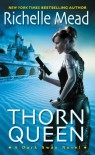 Thorn Queen (Dark Swan) - Richelle Mead