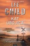 Kat ubojica (Jack Reacher #1) - Lee Child, Damir Petranović