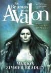 A Senhora da Magia (As Brumas de Avalon, #1) - Marion Zimmer Bradley