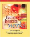 Classroom Instruction that Works: Research-Based Strategies for Increasing Student Achievement - Robert J. Marzano, Debra J. Pickering, Jane E. Pollock