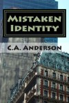 Mistaken Identity - C.A. Anderson