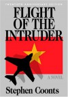 Flight Of The Intruder - Stephen Coonts