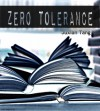 Zero Tolerance - Juxian Tang