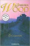 El Amuleto - Barbara Wood