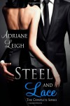 Steel and Lace: The Complete Series - Adriane Leigh