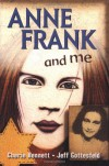 Anne Frank and Me - Cherie Bennett, Jeff Gottesfeld