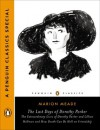 The Last Days of Dorothy Parker: The Extraordinary Lives of Dorothy Parker and Lillian Hellman and How Death CanBe Hell on Friendship (A Penguin Classics Special) - Marion Meade