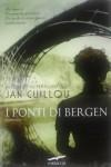 I ponti di Bergen - Jan Guillou