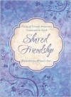 Shared Friendship: Inspiration for a Woman's Heart - Circle of Friends Ministries