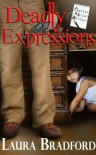 Deadly Expressions (Jenkins & Burns Mysteries) - Laura Bradford