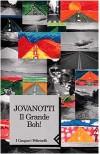 """Il Grande Boh! - Lorenzo """"Jovanotti"""" Cherubini"""
