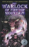 The Warlock of Firetop Mountain - Steve Jackson, Ian Livingstone