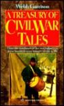 A Treasury of Civil War Tales - Webb Garrison, Rutledge Hill