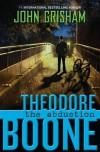 The Abduction  - John Grisham