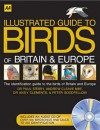 AA Illustrated Birds of Britain and Europe (Illustrated Reference) - Paul Sterry, Andy Clements, Andrew Cleave, Peter Goodfellow