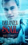 Beloved Soul - Shelly Pratt