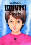 Uzumaki, Vol. 3 - Junji Ito