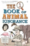 Qi Book of Animal Ignorance - John Lloyd;John Mitchinson