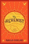 The Alchemist 25th Anniversary LP: A Fable about Following Your Dream - Paulo Coelho