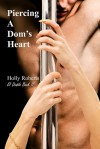 Piercing a Dom's Heart - Holly S. Roberts