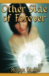 Other Side of Forever - Shannon Eckrich