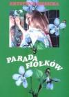 Parada fiołków - Krystyna Siesicka