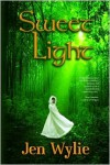 Sweet Light - Jen Wylie
