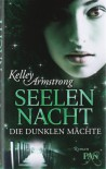 Seelennacht (Die dunklen Mächte, #2) - Kelley Armstrong, Christine Gaspard
