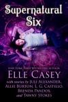 Supernatural Six: Box Set - Elle Casey, Juli Alexander, Allie Burton, L. G. Castillo, Brenda Pandos, Tawny Stokes