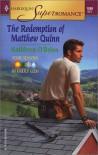 The Redemption of Matthew Quinn - Kathleen O'Brien