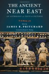 The Ancient Near East: An Anthology of Texts and Pictures - James B. Pritchard, Daniel E. Fleming
